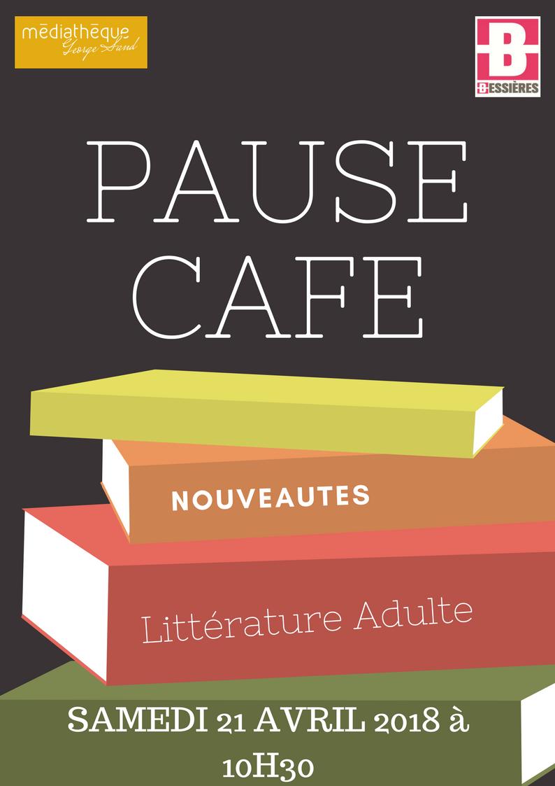 Pause-Café le Samedi 21 avril à 10h30