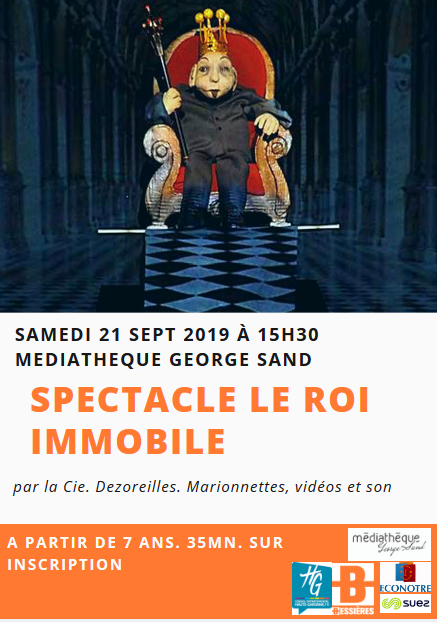 Spectacle Le Roi Immobile
