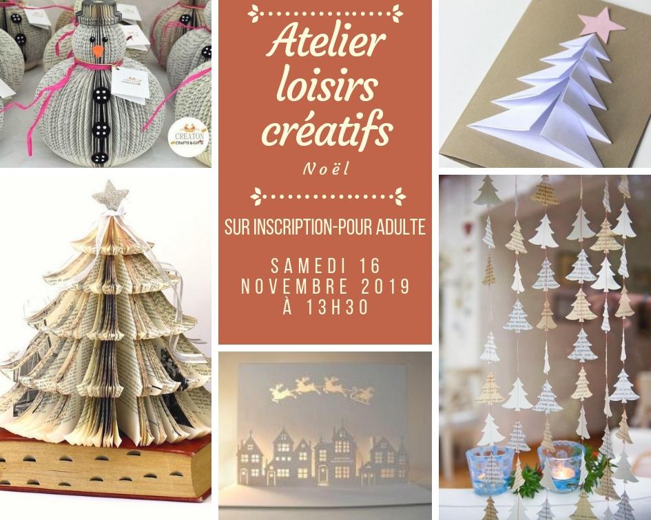 Atelier loisirs créatifs Noël samedi 16 novembre 2019 à 13h30