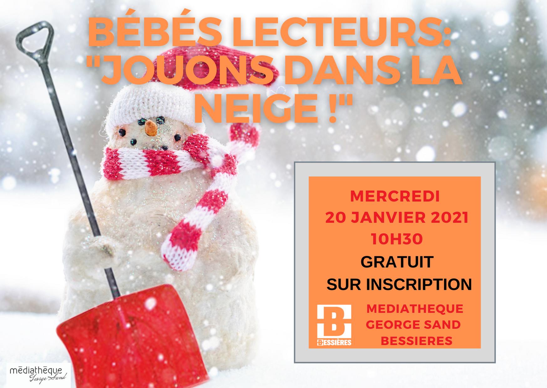 Bébés lecteurs: Jouons dans la neige. Mercredi 20 Janvier 2021