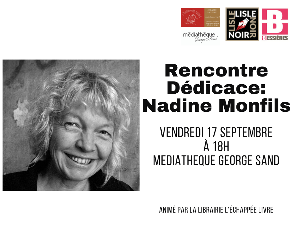 Rencontre Dédicace Nadine Monfils vendredi 17 septembre à 18h